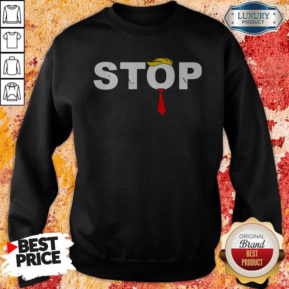 Original Donald Trump Stop Hate Sweatshirt