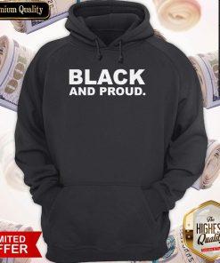 Premium Black And Proud Hoodie