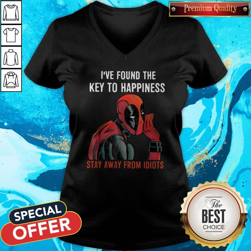 Top Deadpool I've Found The Key To Happiness Stay Away From Idiots V-neck