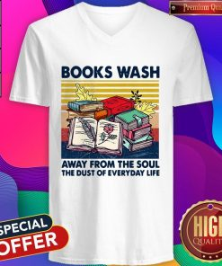 Books Wask Away From The Soul The Dust Of Everyday Life Vintage V-neck