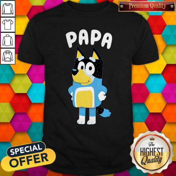 Nice PaPa Bluey Shirt