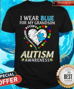 Wear Blue For My Granndson Autism Awareness Heart Shirt