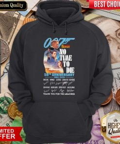 007 James Bond No Time To Die 58th Anniversary 1962 2020 Thank You For The Memories Signatures Hoodie