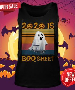 2020 Is Boo Sheet Halloween Vintage Tank Top