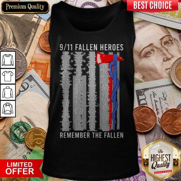 9 11 Fallen Heroes Remember The Fallen Tank Top