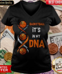 Basketball It'S In My DNA V-neck