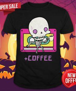 Cute Skeleton Drinking Coffee Day Dead Dia De Los Muertos Shirt