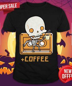 Cute Skeleton Drinking Coffee Day Of The Dead Dia De Muertos Shirt