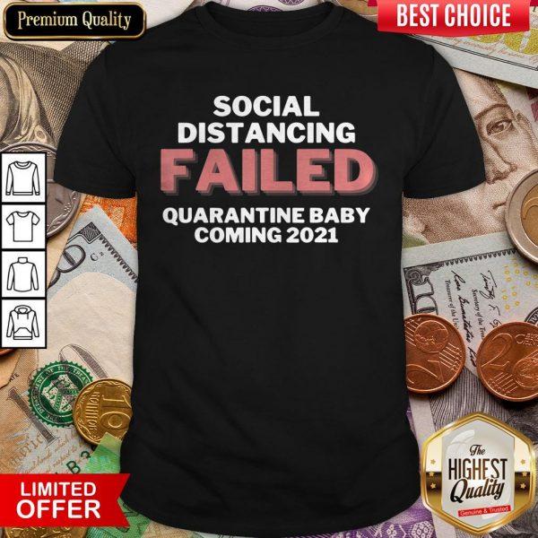 Quarantine Baby Announcement Coming 2021 T-Shirt