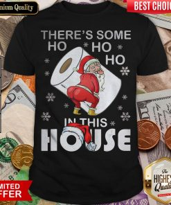 Hot There's Some Ho Ho Ho In This House Santa With Toilet Paper Merry Christmas 2020 Shirt - Design By Viewtees.com
