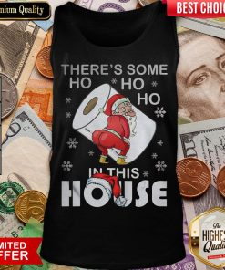 Hot There's Some Ho Ho Ho In This House Santa With Toilet Paper Merry Christmas 2020 Tank Top - Design By Viewtees.com