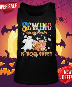 Autism Sewing Because 2020 Is Boo Sheet Merry Christmas Tank Top