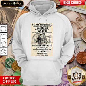 I Could Live With You I Married You Hoodie