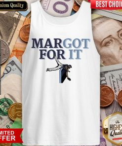 Top Margot For It Tank Top - Design By Viewtees.com