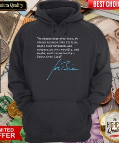 Truth Over Lies Joe Biden 2020 Hoodie