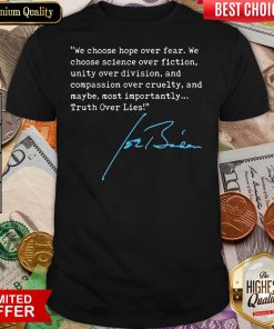 Truth Over Lies Joe Biden 2020 T-Shirt
