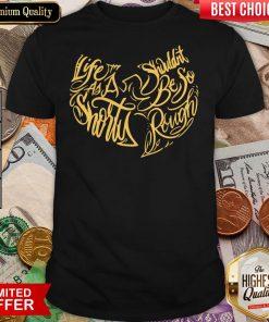 Wu Tang Clan Life As A Shorty Shouldn'T Be So Rough Shirt