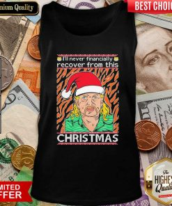 Tiger King Joe Exotic I'll Never Financially Recover From This Ugly Christmas Tank Top - Design By Viewtees.com