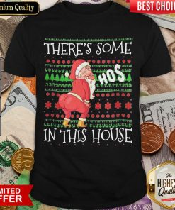 There's Some Hos In This House Ugly Christmas Shirt - Design By Viewtees.com