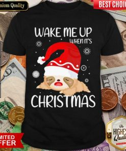 Wake Me Up When It's Christmas Shirt - Design By Viewtees.com