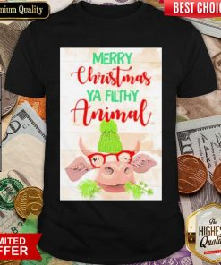Merry Christmas Ya Filthy Animal Cow Shirt - Design By Viewtees.com
