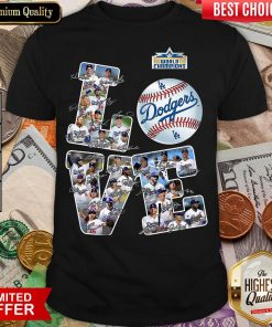 Hot Love Los Angeles Dodgers 2020 World Champions Signatures Shirt- Design By Viewtees.com