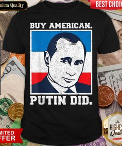 Funny Buy American Putin Did 2020 Election Anti Trump Liberal ShirtFunny Buy American Putin Did 2020 Election Anti Trump Liberal Shirt - Design By Viewtees.com
