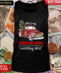 Truck This Is My Christmas Movie Watching Tank Top - Design By Viewtees.com