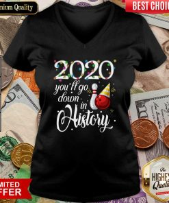 Bowling 2020 You'll Go Down In History Ugly Christmas V-neck - Design By Viewtees.com