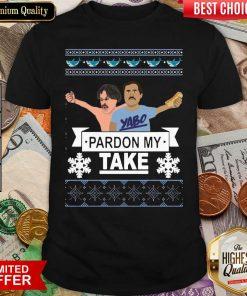 Yabo Pardon My Take Ugly Christmas Shirt - Design By Viewtees.com