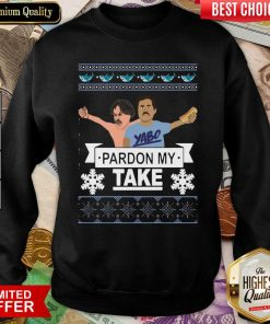 Yabo Pardon My Take Ugly Christmas Sweatshirt - Design By Viewtees.com