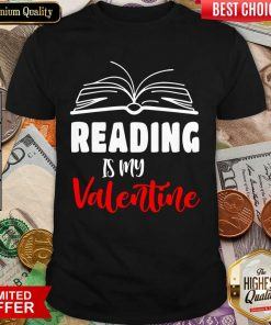 Awesome Reading Is My Valentine Shirt