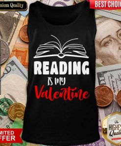 Awesome Reading Is My Valentine Tank Top
