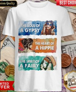 Awesome The Soul Gypsy Heart Hippie The Spirit Fairy 2 Shirt