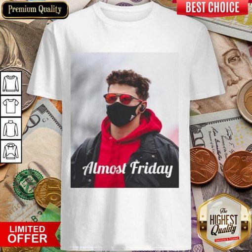 Funny Almost Friday Pregame Patrick 96 Shirt
