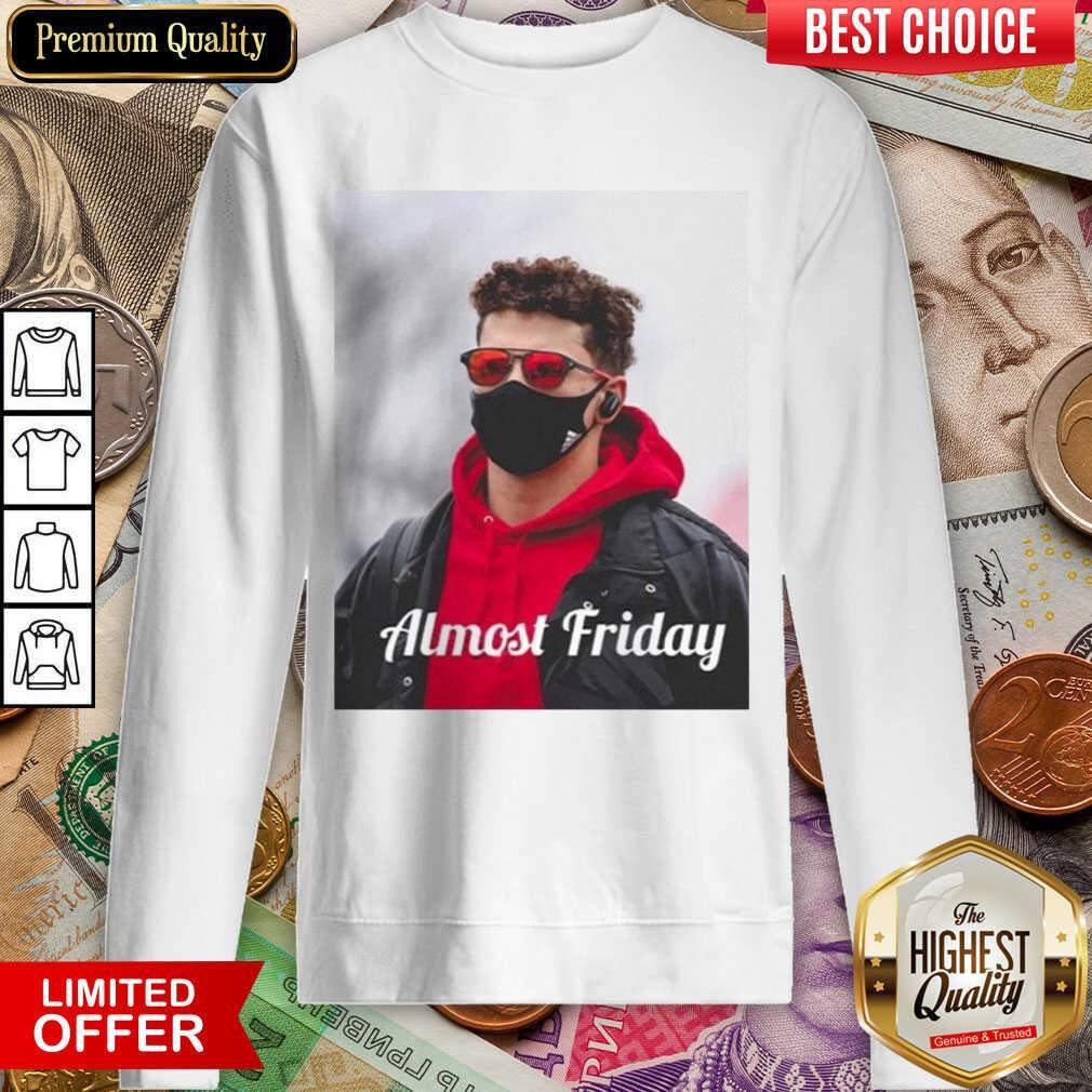 Funny Almost Friday Pregame Patrick 96 Sweatshirt