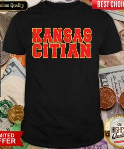 Funny Kansas Citian Shirt