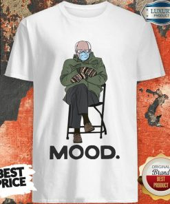 Good Bernie Sanders Mittens Mood Shirt