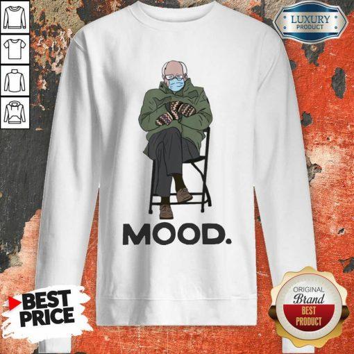 Good Bernie Sanders Mittens Mood Sweatshirt