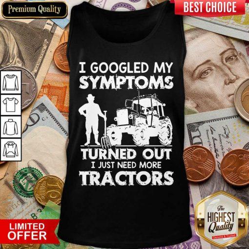 Original I Symptoms Turns Need Tractors 79 Tank Top