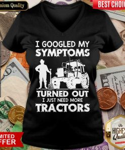 Original I Symptoms Turns Need Tractors 79 V-neck