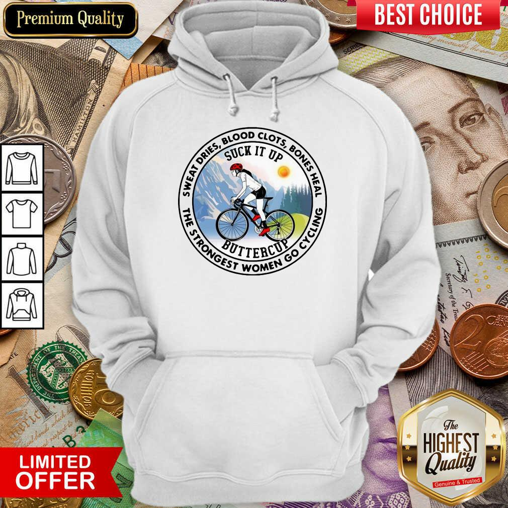 Top Sweat Heal Only The Strongest Women Go Cycling Hoodie