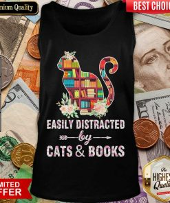 Awesome Easily Distracted By Cats And Books 01 Tank Top