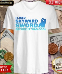 Awesome I Liked Skyward Sword Before It Was Cool 02 V-neck