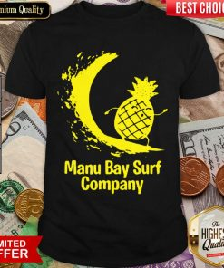 Awesome Manu Bay Surf Gold Surfing Pineapple 11 Shirt