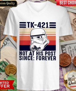 Awesome TK-421 Not At His Post Since Forever V-neck