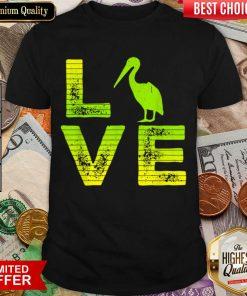 Top I Love Pelicans Water birds Pelican Loving Boys Girls Shirt