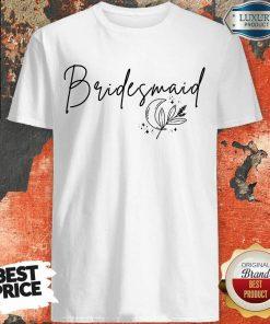 Fantastic Bridesmaid Shirt