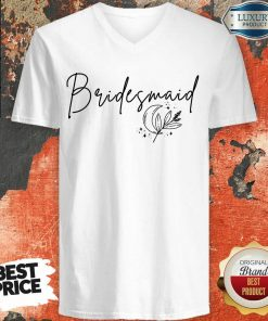 Fantastic Bridesmaid V-neck