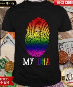 Fantastic My DNA LBGT Shirt